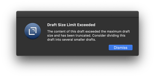 Draft Size Limit Exceeded